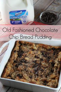 ~ Old Fashioned Chocolate Chip Bread Pudding Recipe