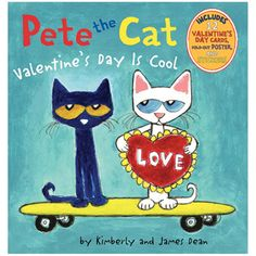 Pete the Cat: Valentine's Day Is Cool Book