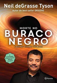 Morte no Buraco Negro por Neil Degrasse Tyson https://www.amazon.com.br/dp/854220753X/ref=cm_sw_r_pi_dp_x_Hu8OxbJ7QZHBY