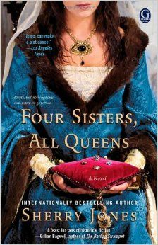 Four Sisters, All Queens: Sherry Jones: 9781451633245: Amazon.com: Books