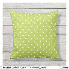 Shop Lime Green Outdoor Pillows - Polka Dot created by Richard__Stone. Lime Green Cushions, Green Pillows, Patio Pillows, Throw Pillows, White Throws, Decorative Cushions, Outdoor Living, Polka Dots, Personalized Gifts