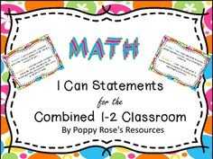 Combined grades can be a challenge, however when outcomes are displayed as I can statements as well as matched for both grades life can become a little easier. This file contains the I Can Statements for Grade 1 and 2 Math aligned with the Ontario Curriculum ready for display in the combined class.