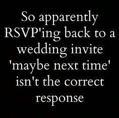 Sarcasm... how many weddings?
