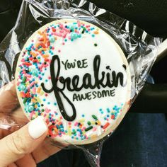 Freaking Awesome Cookie