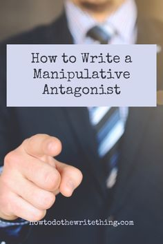 How to write a manipulative antagonist. Creative Writing Tips, Book Writing Tips, Writing Words, Cool Writing, Fiction Writing, Writing Resources, Writing Help, Better Writing, Writing Prompts