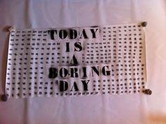 boring day