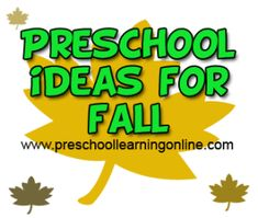 Fall Activities For Preschoolers-Fall Schedules - http://www.preschoollearningonline.com/weather-activities/fall-activities-for-preschoolers-fall-schedules