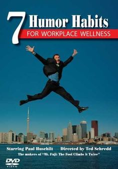 7 Humor Habits for Workplace Wellness