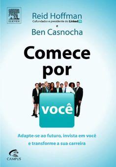Comece por Você - Livros na Amazon.com.br Economics, Personal Development, Coaching, Finance, Mindfulness, Study, Let It Be, Superman, Books