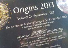 Origins 2013 la ricerca va in diretta per esplorare le origini dell'universo - L'infinitamente grande e l'infinitamente piccolo s'incontrano a Bologna per la Notte Europea dei Ricercatori. Un evento organizzato in l'Italia dall'INAF, in collaborazione con l'INFN. SEGUIcon NOI la DIRETTA dalle 18.30