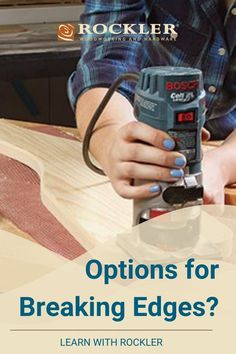 What is the best way to soften the sharp edges of a project? Find out here! #CreateWithConfidence #Rockler #BreakingEdges #Sanding #Finshing Rockler Woodworking, Good Things, Teaching, Tips, Education, Onderwijs, Learning, Counseling, Tutorials