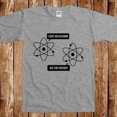 Funny Physics T shirt Gift For Geek Teacher Science Nerd Tshirt Tee Shirt Humor Joke Gag Cool Awesome Geeky Nerdy