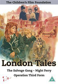 CFF COLLECTION: VOLUME 1 – LONDON TALES (U) £19.99 Triple bill of British movies produced by the Children's Film Foundation. Featrues 'The Salvage Gang' (1958), 'Night Ferry' (1966) &  'Operation Third Form' (1976) www.worldonlinecinema.com