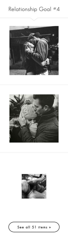 """""""Relationship Goal #4"""" by fiction-928 ❤ liked on Polyvore featuring couples, instagram, pictures., pictures, photos, casais, couple, black and white, backgrounds and sets"""