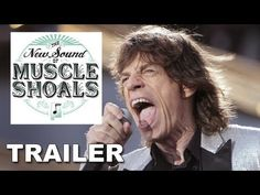 Muscle Shoals Official Trailer - Rolling Stones, U2 and More Create Their Signature Sound