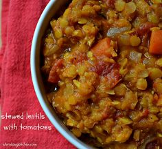 Stewed Lentils with Tomatoes - Serves 4 - As a Side Dish or a Main Dish with a large salad