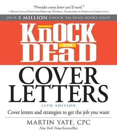 CALL #	HF 5383 .Y369 2016 - Knock 'em Dead Cover Letters: Cover Letters and Strategie... - Image provided by: https://www.amazon.com/dp/1440596182/ref=cm_sw_r_pi_dp_x_6bBWybPKKJTQS