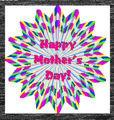 happy mother's day wishes .to all my beautiful loving mothers ~friends and family <3  Angel