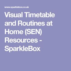 Visual Timetable and Routines at Home (SEN) Resources - SparkleBox
