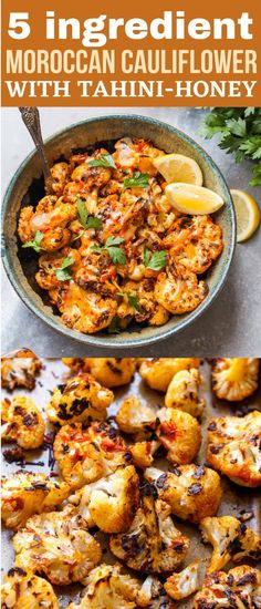 Moroccan Cauliflower with Tahini-Honey is a 5 ingredient side dish with fiery flavor and a sweet sesame finish. Serve this plant-based side with your protein of choice for holiday entertaining or easy weeknight dinners. #cauliflowerrecipes #roastedcauliflower #holidaysidedishes #tahinisauce