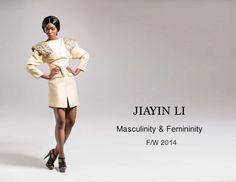 JIAYIN LI FINAL COLLECTION Masculinity & Femininity Fashion Design Portfolio, Femininity, Design Projects, Collection