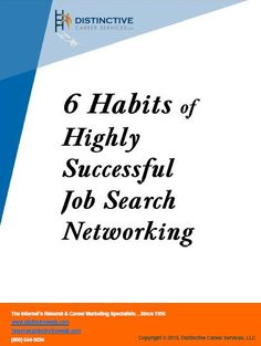 Networking is essential during your job search, but this is stressful for some people. If you are one of them, this guide will teach you 6 habits of successful job search networkers that you can adapt to achieve similar success.