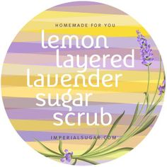 https://www.imperialsugar.com/sugar-spa/sugar-scrubs/Lemon-Lavender-Layered-Sugar-Scrub