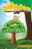 """Free Kindle Book -   Monjee Wanted All the Mangoes (Children's EBook)-BOOK 1- Rhyming Picture Book about SHARING for Beginner Readers(Values Book), Animal Books for Kids -""""I ... Ages 3-7: BOOK 1 (Monjee the Monkey) Check more at http://www.free-kindle-books-4u.com/parenting-relationshipsfree-monjee-wanted-all-the-mangoes-childrens-ebook-book-1-rhyming-picture-book-about-sharing-for-beginner-readersvalues-book-animal-books-for-kids-i-age/"""