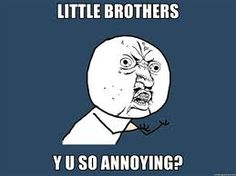 haha my brother completely!!