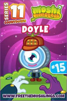 Meet Doyle, new Moshi Monster in Series 11. Eccentric and tries hard. Is he like anyone you know?