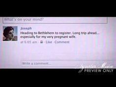 If Mary and Joseph used Facebook (Video)  http://www.examiner.com/article/if-mary-and-joseph-used-facebook-video