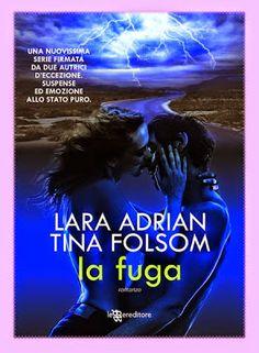 """Leggere Romanticamente e Fantasy: Recensione """"La Fuga"""" di Lara Adrian e Tina Folsom"""