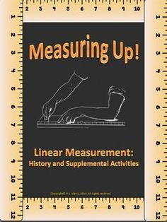 Measuring Up! Linear Measurement: History and Supplemental Activities $7 Grades 3-5