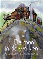 De man in de wolken http://www.bruna.nl/boeken/de-man-in-de-wolken-9789047702450