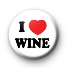 I Love Wine Button Badges Badge badges button badge pin pins buttons