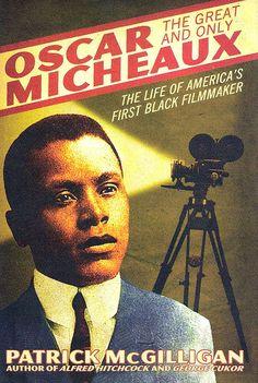 oscar micheaux - 1st african american filmmaker