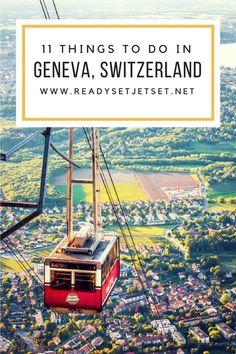 11 Things to Do In Geneva, Switzerland