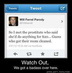 haha will ferrel is funny excuse the language and crudeness