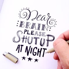 614 vind-ik-leuks, 37 reacties - Karin Luttenberg (@paper_fuel) op Instagram: 'Pleazzzze, let me sleep at night! #lettering #handmade #handdrawn #handlettering #typography…'