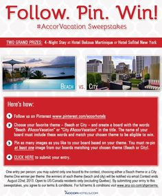 Win a 4-night stay in fashionable New York City or in sunny Martinique with our #AccorVacation Pinterest Sweepstakes.