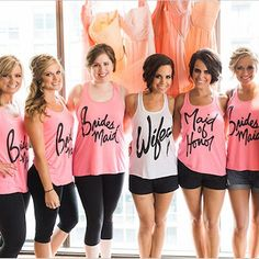 These tanks for the bridal party :)