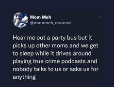 Parenting Win, Party Bus, True Crime