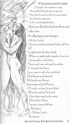 Lilith and Lucifer- Night and Day so very misunderstood for so long, the truth hidden away except to the few that realize the lies that have been told.