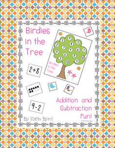Birdies in the Tree - Addition, Subtraction, and Number Game - This is a FUN way to review.  It comes with everything you need to play.  Just print, laminate, done! $