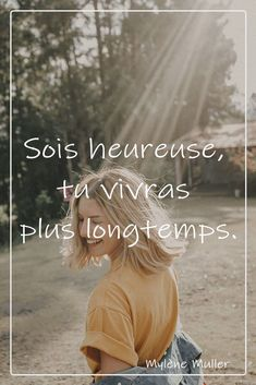 :-) Happy Women Quotes, Woman Quotes, Positive Attitude, Positive Quotes, Strong Words, French Quotes, Meaningful Quotes, Best Quotes, Real Life