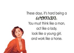 """Quirky Quotes by VintageJennie at Etsy.com   """"Hard To Be a Woman"""