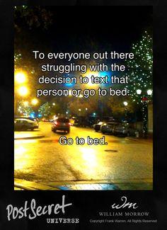 Shared from PostSecret Universe by Frank Warren. Get the app at postsecretuniverse.com!