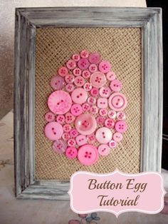 Easter Button Egg Tutorial.Recycle your buttons today. Great Project to do with kids. Wendy's Tips: 1. Spray paint your buttons to have the same color (pastel or gold or?). Allow to dry. 2. If you would like  'sewn look' buttons = 'sew' each button by going in and out of the button holes BEFORE you glue the button to the background fabric. Be sure to 'knot' the floss well on the backside of the button.  Looks like Fun!