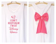 I'can keep calm i'm at Disney world MinnieTank Premium with Bow : Workout Shirt - Keep Calm Shirt - Tank Top - Bow Shirt - Razor Back Tank
