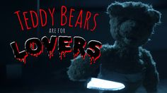 Teddy Bears Are For Lovers  EXTENDED CUT (2016) by Almog Avidan Antonir: http://shortfil.ms/film/teddy-bears-are-for-lovers-extended-cut-2016 #shortfilm #comedy #horror